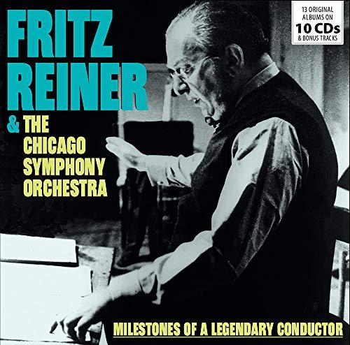 Milestones of a Legendary Conductor/Fritz Reiner & L'Orchestre Symphonique de Chicago