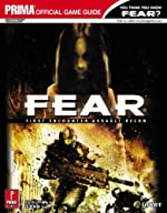 F.E.A.R.:First Encounter Assault Recon - Prima Official Game Guide de Ron Dulin
