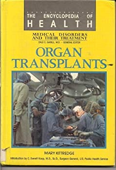 Organ Transplants 0791000710 Book Cover