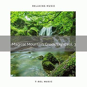 2021 New: Magical Mountain Creek Light