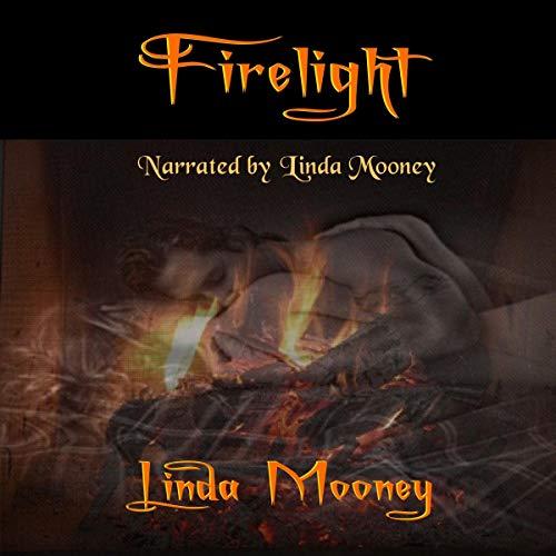 Firelight Audiobook By Linda Mooney cover art