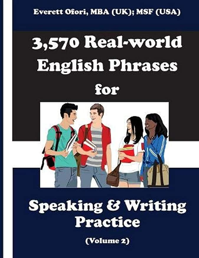 裏切る印をつけるバイオリニスト3,570 Real-World English Phrases for Speaking and Writing Practice, Volume 2