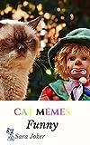 Cat Memes Funny Joker Photo Smile: memes for kids, memes free, memes boy, memes and jokes (English Edition)