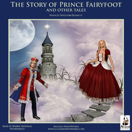 The Story of Prince Fairyfoot and Other Tales audiobook cover art