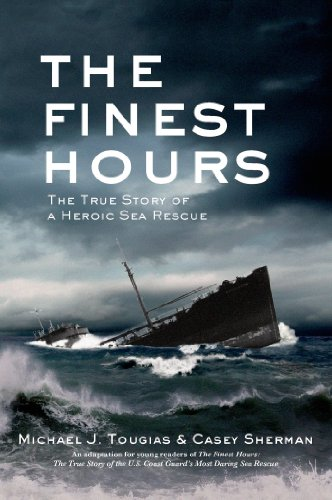 The Finest Hours (Young Readers Edition): The True Story of a Heroic Sea Rescue (True Rescue Series) by [Michael J. Tougias, Casey Sherman]