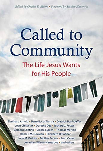 Called to Community: The Life Jesus Wants for His People