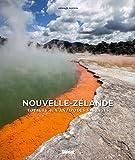 Nouvelle-Zélande: Voyage aux antipodes sauvages