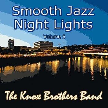 Smooth Jazz Night Lights Volume 5