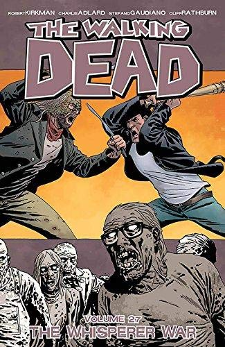 Walking Dead 27. Whisperer War (The walking dead)