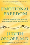 Image of Emotional Freedom: Liberate Yourself from Negative Emotions and Transform Your Life