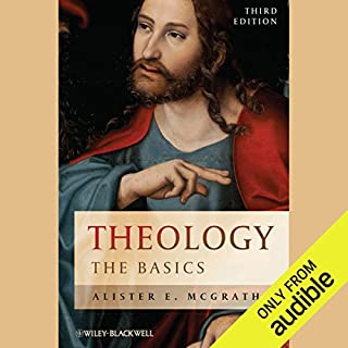 Theology     The Basics              By:                                                                                                                                 Alister E McGrath                               Narrated by:                                                                                                                                 Allyson Ryan                      Length: 8 hrs and 34 mins     21 ratings     Overall 4.2