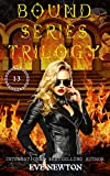 Bound Series Trilogy: a COMPLETED Reverse Harem Fantasy Romance: Book 1-3