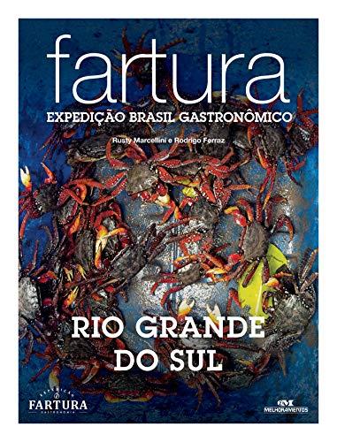 Fartura: Expedição Rio Grande do Sul (Expedição Brasil Gastronômico Livro 11)