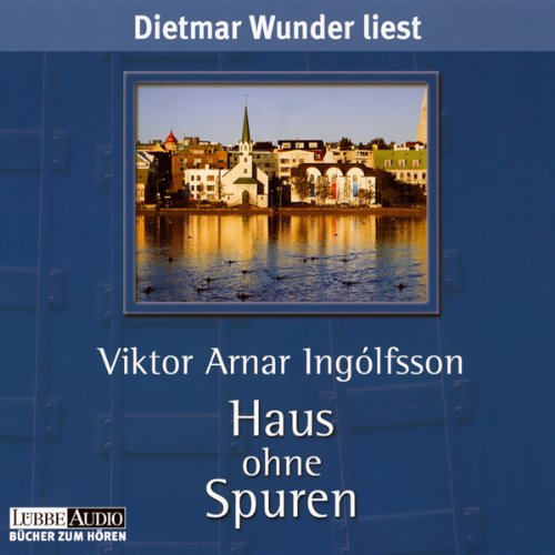 Haus ohne Spuren                    By:                                                                                                                                 Viktor Arnar Ingolfsson                               Narrated by:                                                                                                                                 Dietmar Wunder                      Length: 3 hrs and 57 mins     Not rated yet     Overall 0.0