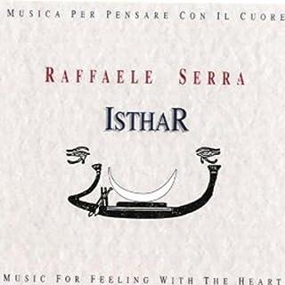 Isthar - Musica Per Pensare Con Il Cuore - Music For Feeling With The Heart