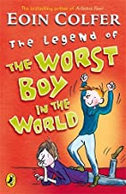 The Legend of the Worst Boy in the World by Eoin Colfer (3-Jan-2008) Paperback