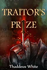 Traitor's Prize (The Bloody Crown Trilogy) (Volume 2) Paperback