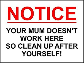 Everett Goodman Home Decor - Safety Sign Funny Sign Mom Doesn't Work Here Clean Up Gym Public.8x12 Inch Metal Tin Sign