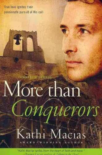 (MORE THAN CONQUERORS ) By Macias, Kathi (Author) Paperback Published on (04, 2010)