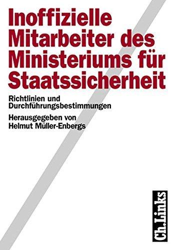 Inoffizielle Mitarbeiter des Ministeriums für Staatssicherheit, 2 Bde., Bd.1, Richtlinien und Durchführungsbestimmungen by Helmut Müller-Enbergs (2001-05-28)