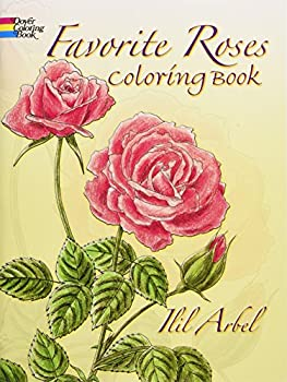 Favorite Roses Coloring Book  Dover Nature Coloring Book