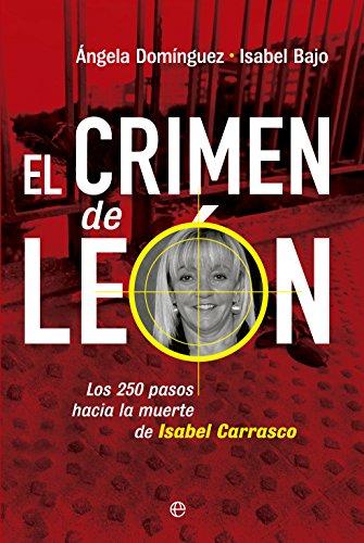 El crimen de León (Actualidad) eBook: Ángela Domínguez, Isabel Bajo: Amazon.es: Tienda Kindle