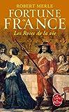 Fortune de France, tome 9 : Les Roses de la vie (Ldp Litterature)
