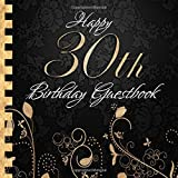 Happy 30th Birthday Guestbook: Elegant Black and Gold Binding I For 60 Guests I For written Wishes and the most beautiful Photos I Square Format I Softcover I 30th Birthday Gift Idea
