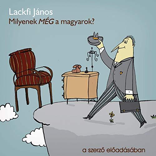 Milyenek MÉG a magyarok? audiobook cover art