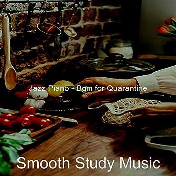 Jazz Piano - Bgm for Quarantine