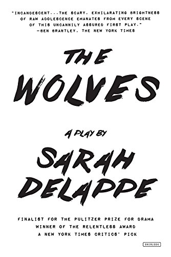 The Wolves: A Play: Off-Broadway Edition (English Edition)