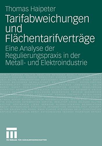 Tarifabweichungen und Flächentarifverträge: Eine Analyse der Regulierungspraxis in der Metall- und Elektroindustrie