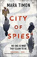 City of Spies: Who can you trust in this gripping debut thriller?