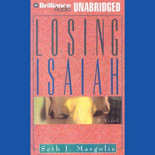 Losing Isaiah audiobook cover art