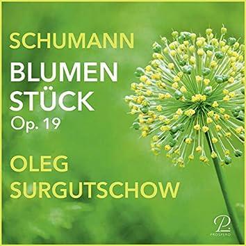 Blumenstück Op. 19