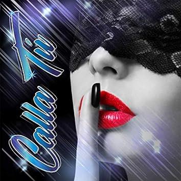 Calla Tú (Remix)