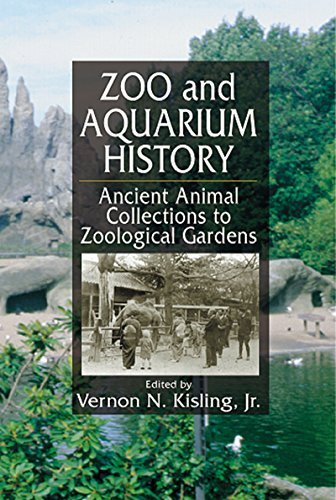 Zoo and Aquarium History: Ancient Animal Collections To Zoological Gardens (English Edition)