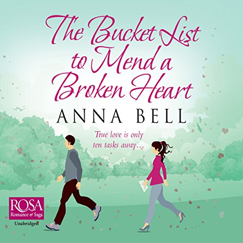 The Bucket List to Mend a Broken Heart audiobook cover art