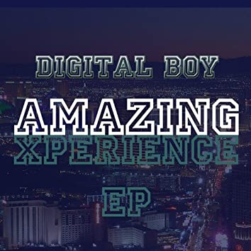 Amazing Experience E.P.
