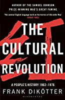 The Cultural Revolution: A People's History, 1962-1976 (Peoples Trilogy 3)