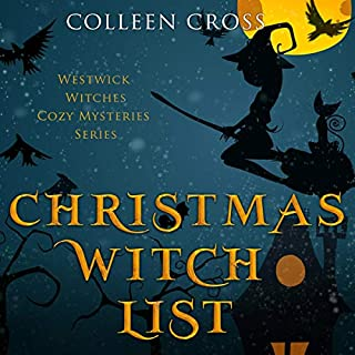 Christmas Witch List: A Westwick Witches Cozy Mystery audiobook cover art