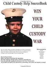 Best win your child custody war book Reviews