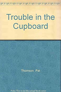 Hardcover Trouble in the Cupboard Book