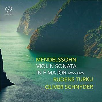 Mendelssohn: Violin Sonata in F Major, MWV Q26