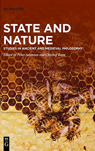 Compare Textbook Prices for State and Nature: Studies in Ancient and Medieval Philosophy  ISBN 9783110735437 by Adamson, Peter,Rapp, Christof
