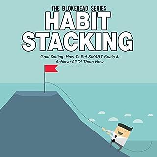 Page de couverture de Habit Stacking: Goal Setting