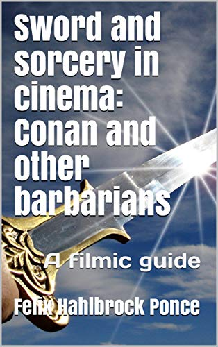 Sword and sorcery in cinema: Conan and other barbarians 51CjR2AedIL