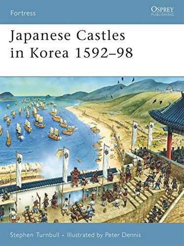 Japanese Castles in Korea 1592–98 (Fortress)