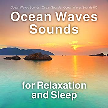 Ocean Waves Sounds for Relaxation and Sleep