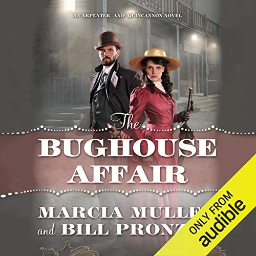 The Bughouse Affair                   By:                                                                                                                                 Bill Pronzini,                                                                                        Marcia Muller                               Narrated by:                                                                                                                                 AudioGO Ltd                      Length: 6 hrs and 57 mins     1 rating     Overall 4.0